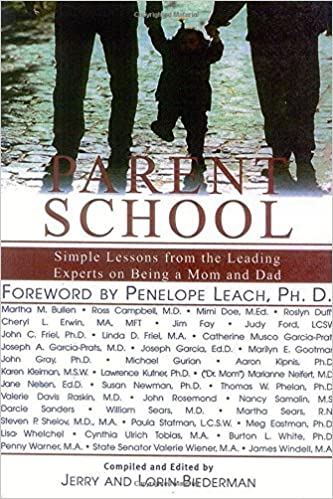 Parent School: Simple Lessons from the leading experts on being a mom and dad